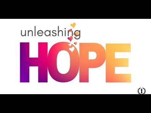 Unleashing Hope