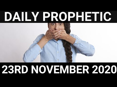 Daily Prophetic 23November 2020 Extra Word