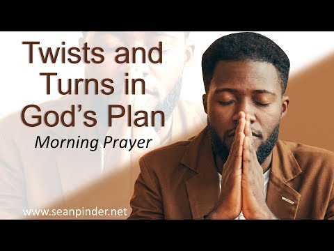 GENESIS 48 - TWISTS AND TURNS IN GOD'S PLAN - MORNING PRAYER (video)