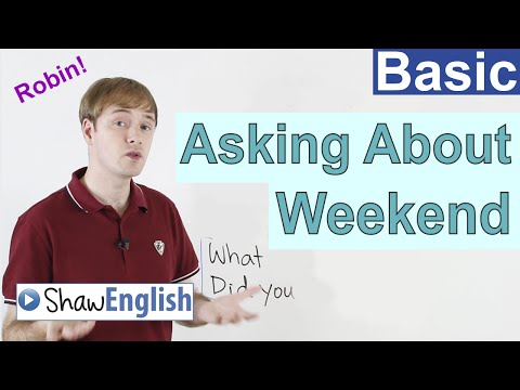 Asking About Weekend in English
