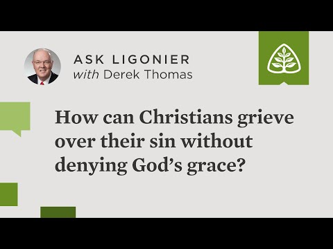 How can Christians grieve over their sin without denying God's grace?