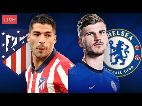 ATLETICO MADRID vs CHELSEA - LIVE STREAMING - Champions League - Football Match