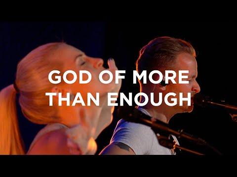 God of More Than Enough  Jenn and Brian Johnson  Bethel Church