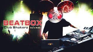 Dial M For Moguai - Beatbox (Club ShakerZ Coro Edit 2020)