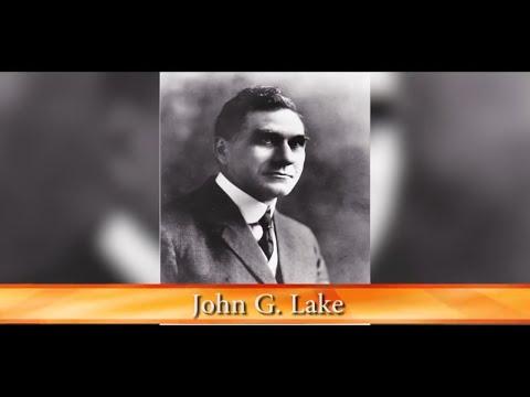 God's Generals Series - John G. Lake