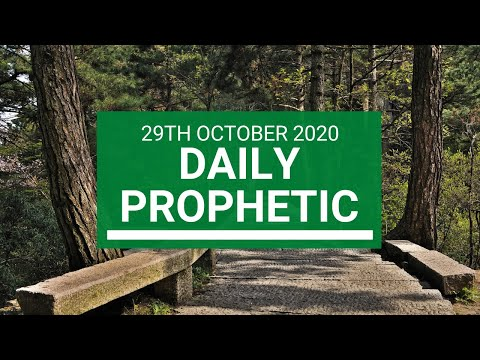 Daily Prophetic 29 October  2020 6 of 9 Daily Prophetic Word