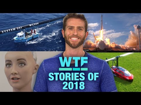 The most WTF stories of 2018 | What The Future - UCOmcA3f_RrH6b9NmcNa4tdg