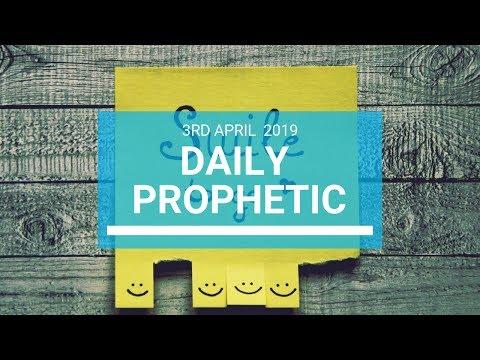 Daily Prophetic 3 April 2019