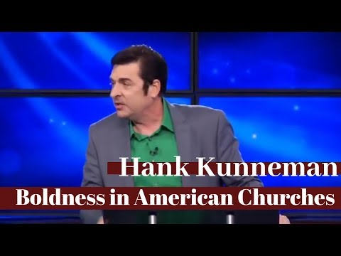 Hank Kunneman - Boldness In American Churches