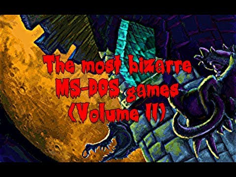 The Most Bizarre MS-DOS Games (Volume II)