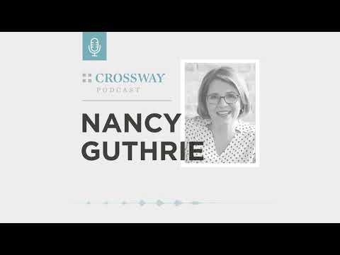 Navigating Grief during the Holidays (Nancy Guthrie)