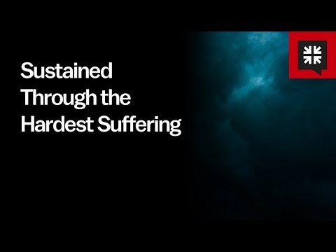 Sustained Through the Hardest Suffering // Ask Pastor John