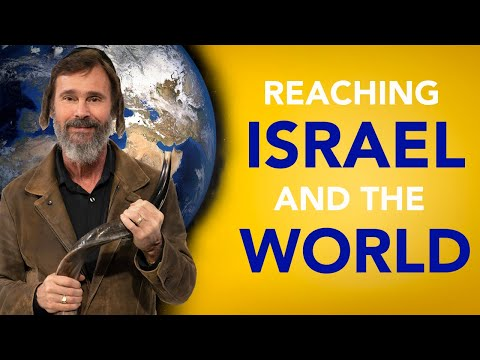 Reaching Israel and the World