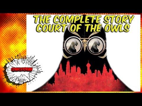 Batman Court of Owls - Complete Story - UCmA-0j6DRVQWo4skl8Otkiw