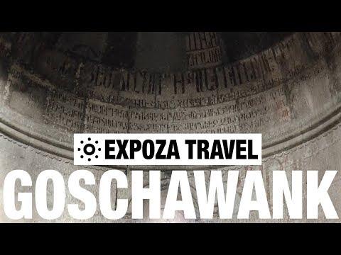 Goschawank (Armenia) Vacation Travel Video Guide - UC3o_gaqvLoPSRVMc2GmkDrg