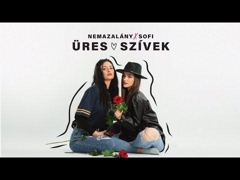 NEMAZALÁNY x SOFI – ÜRES SZÍVEK (Official Promo Video)