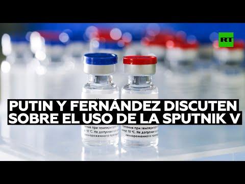 Putin y Fernández discuten los acuerdos sobre el uso de la vacuna Sputnik V en Argentina