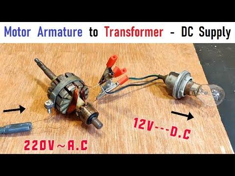 12v 10 Amps Supply for DC Motor   220v Transformer from Motor Armature