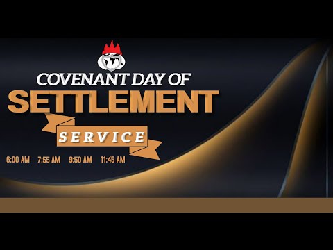 COVENANT DAY OF SETTLEMENT SERVICE  29, AUGUST  2021 FAITH TABERNACLE