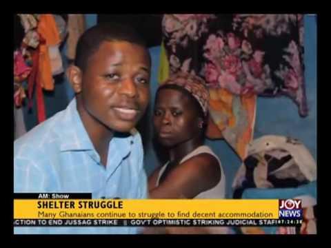 Shelter struggle - AM Show on Joy News (25-5-16)