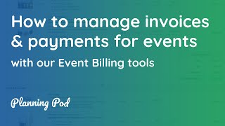 Event Invoice Software & Payment System - How to manage event billing & payments -  Planning Pod