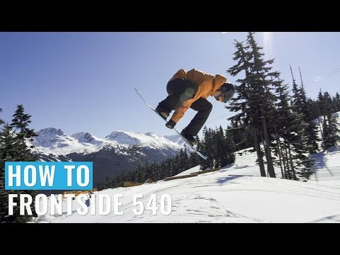 How To Frontside 540 On A Snowboard