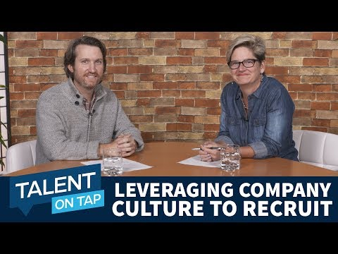 Talent On Tap Ep. 4 | How to Leverage Company Culture to Recruit