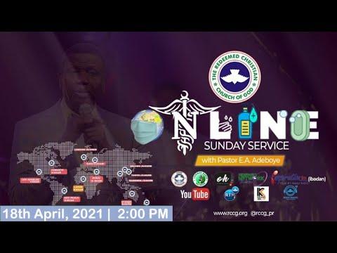 RCCG APRIL 18th 2021  PASTOR E.A ADEBOYE SPECIAL SERVICE