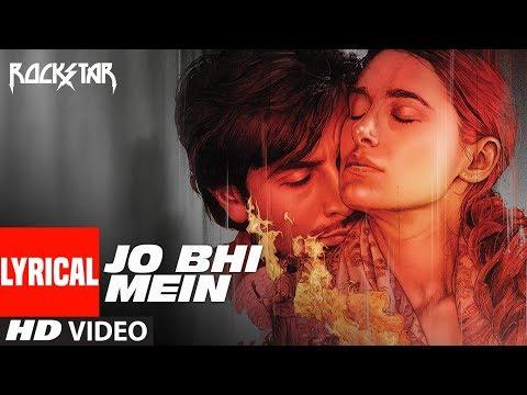 Jo bhi main Lyrical Video | Rockstar | Ranbir Kapoor | A R Rahman