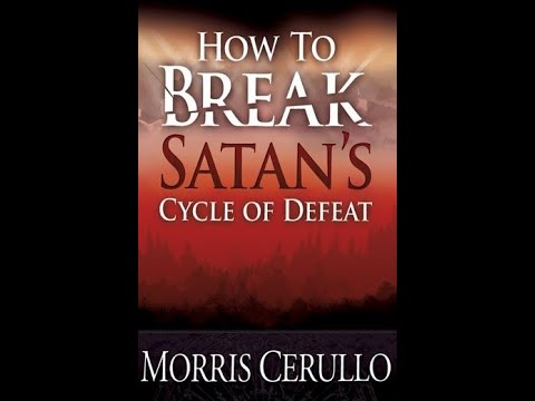 HOW TO BREAK SATAN'S CYCLE OF DEFEAT! (PART TWO)