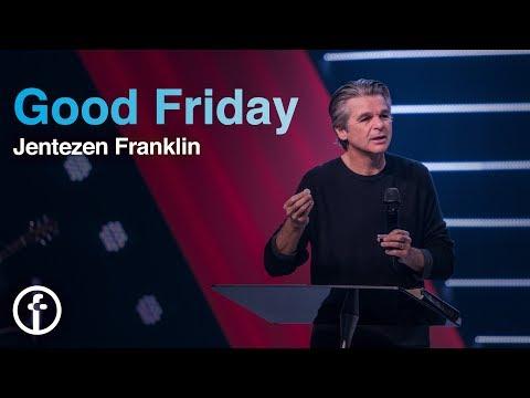 Good Friday At Free Chapel  Pastor Jentezen Franklin