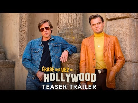 ÉRASE UNA VEZ EN? HOLLYWOOD. Teaser Tráiler oficial HD en español. En cines 15 de agosto.