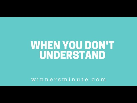 When You Dont Understand // The Winner's Minute With Mac Hammond
