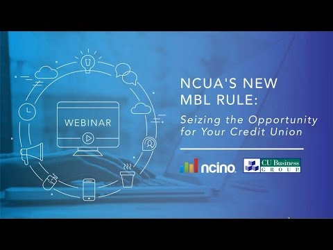 NCUA's New MBL Rule - Seizing the Opportunity for Your Credit Union