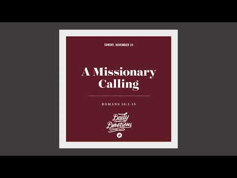 A Missionary Calling - Daily Devotion