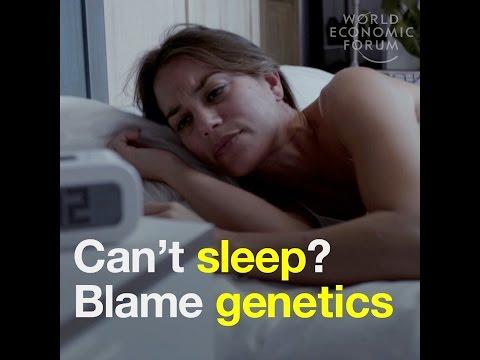Can't sleep    Blame genetics