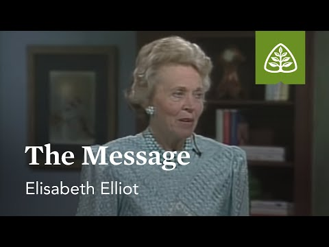 The Message: Suffering Is Not For Nothing with Elisabeth Elliot