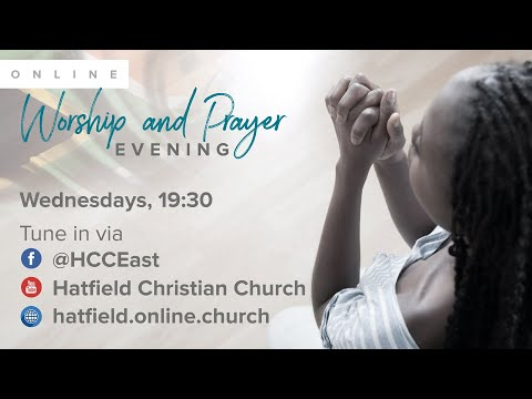 Worship and Prayer evening  4 November 2020