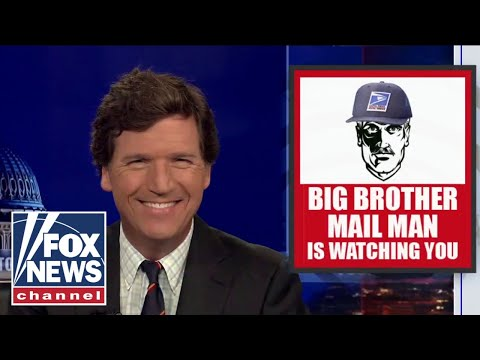 Is 'Big Brother Mail Man' spying on you? Tucker has the answers