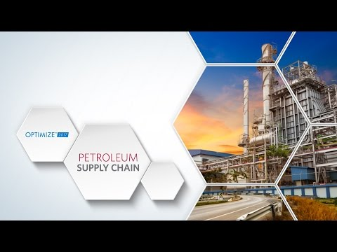 OPTIMIZE 2017 - Petroleum Supply Chain Track Preview