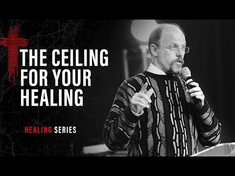 THE CEILING FOR YOUR HEALING  Glenn Fink