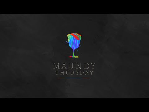 Maundy Thursday - 04/09/2020 - Christ Church Nashville
