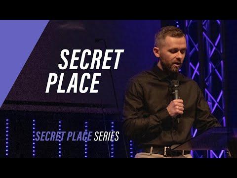 THE SECRET PLACE  Pastor Vlad