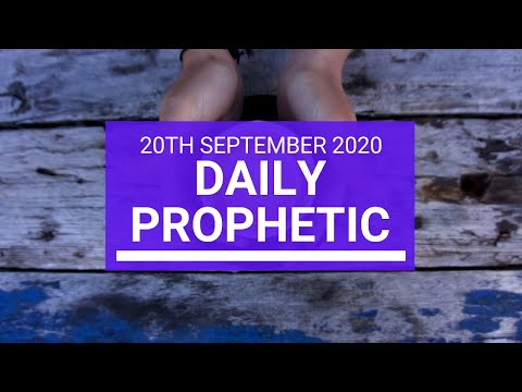 Daily Prophetic 20 September 2020 6 of 8 Daily Prophetic Word