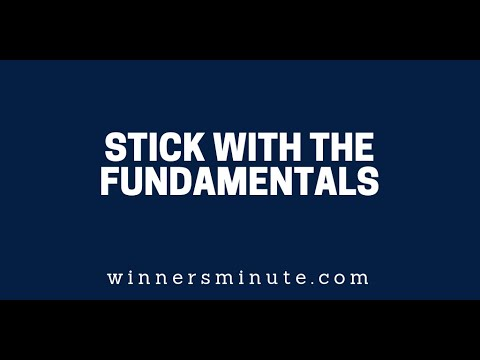 Stick With the Fundamentals  The Winner's Minute With Mac Hammond
