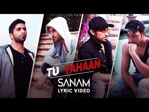 TU YAHAAN LYRICS - Sanam