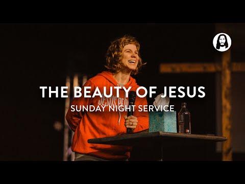 The Beauty of Jesus  Steffany Gretzinger  Sunday Night Service