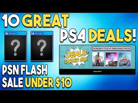 10 GREAT PS4 Deals UNDER $10 - PSN FLASH SALE