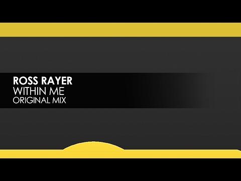 Ross Rayer - Within Me [Teaser]