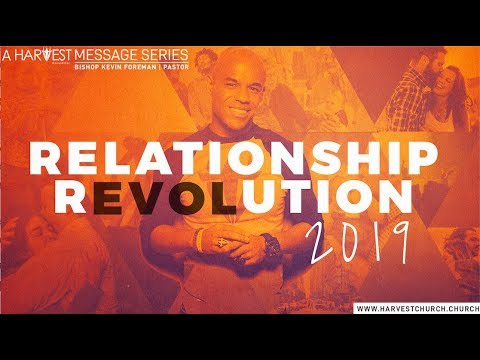 Relationship Q & A - Bishop Kevin Foreman